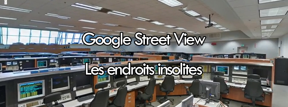Google Street View: Des endroits insolites.